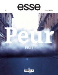 Peur   Fear, 61 -  2007 «Esse»  