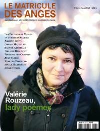 Valérie Rouzeau, lady poèmes, 131 -  2012 «Le Matricule des Anges» |