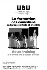 La formation des comédiens en Europe centrale