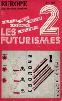 Permanence du futurisme russe | Léon Robel