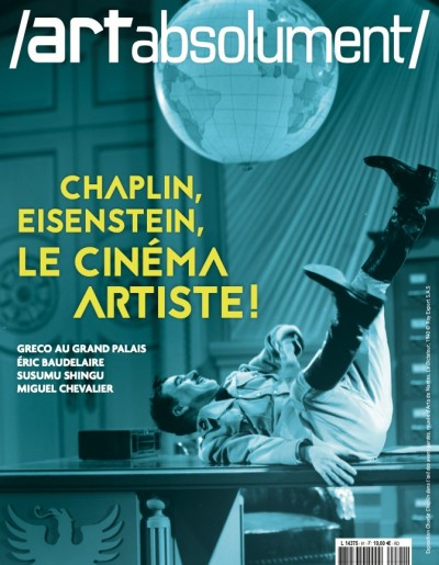 Chaplin, Eisenstein, le cinéma artiste !