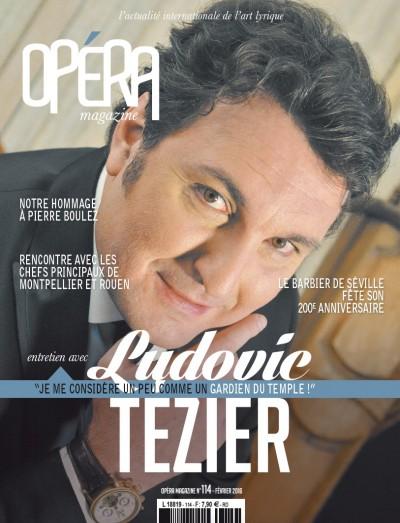 Ludovic Tézier, 114 -  2016 «Opéra Magazine» |