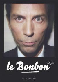 Frédéric Taddeï, 27 - décembre 2012 «Le Bonbon Nuit» |