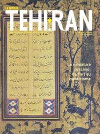 La miniature persane : de l'art au mysticisme