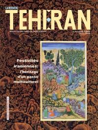 Festivités iraniennes, 29 -  2008 «La Revue de Téhéran»  