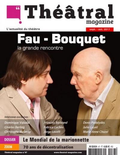 Michel Fau, Michel Bouquet