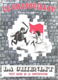 La Chienlit Petit guide de la contestation