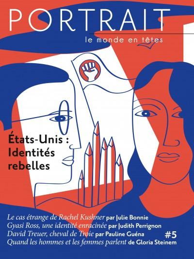 États-Unis : Identités rebelles