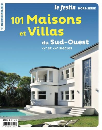 101 maisons et villas du Sud-Ouest