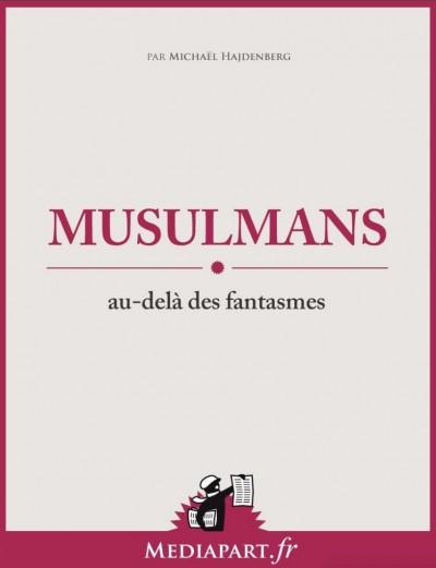 """Islam, 22 ans, """"recherche une version authentique de l'islam """"   Michaël Hajdenberg"""